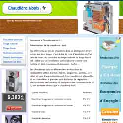 chaudiereabois.fr